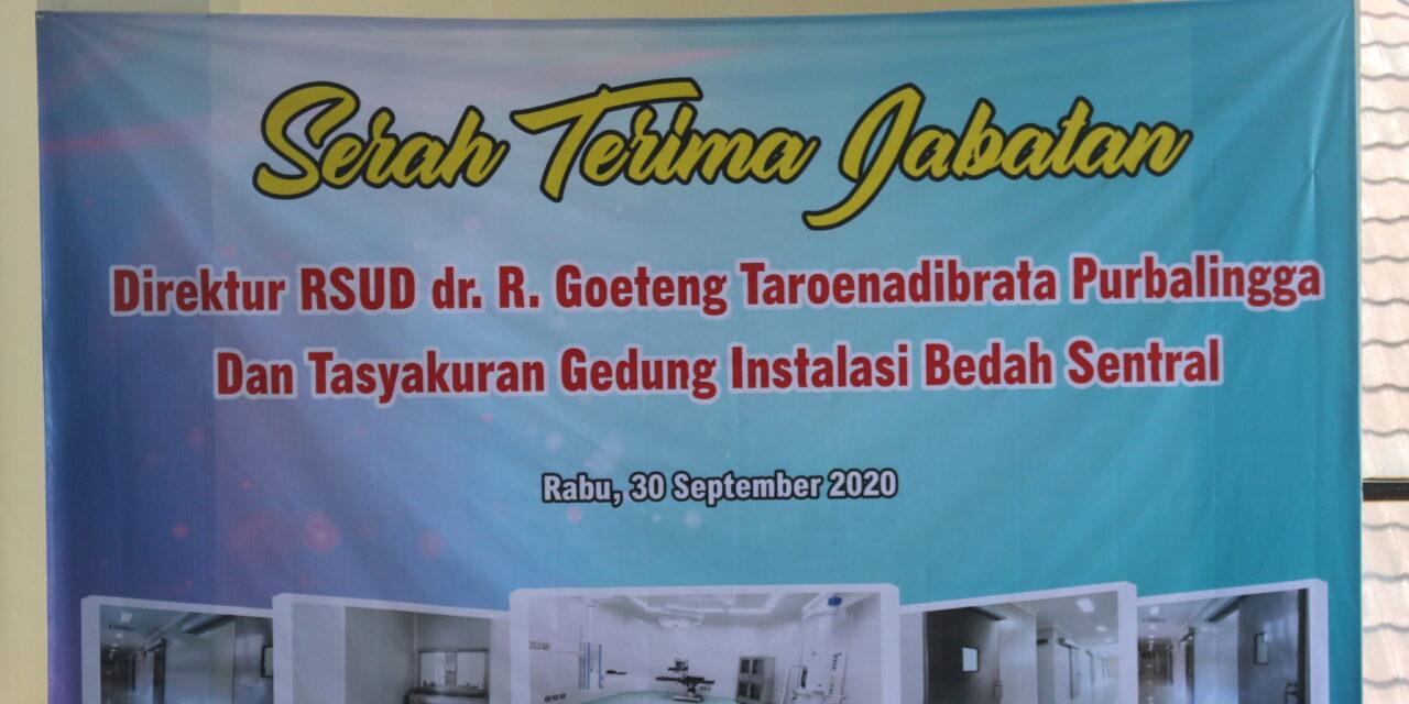 Serah Terima Jabatan Direktur RSUD dr. R. Goeteng Taroenadibrata Purbalingga Tahun 2020