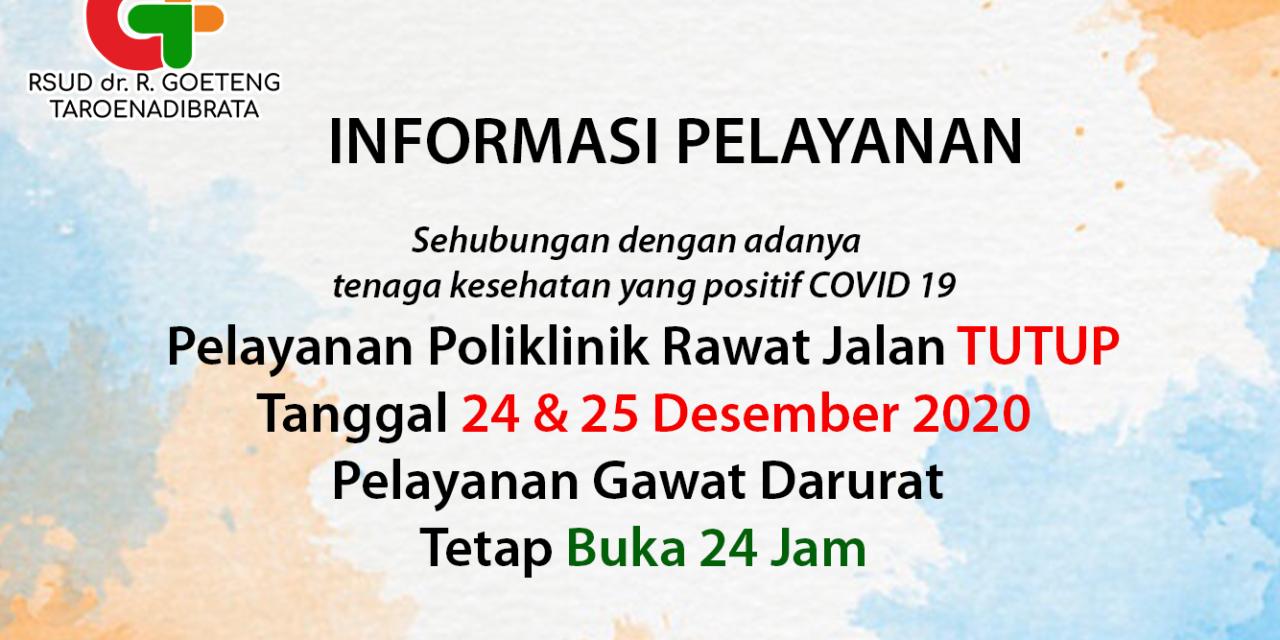 INFORMASI PELAYANAN TANGGAL 24 & 25 DESEMBER