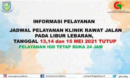 INFORMASI PELAYANAN  RSUD dr. R. Goeteng Taroenadibrata Purbalingga